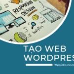 Tạo web wordpress cập nhật mới nhất