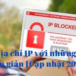 Đổi địa chỉ IP với những cách đơn giản [Cập nhật 2021]