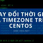 Thay đổi thời gian và Timezone trên CentOS